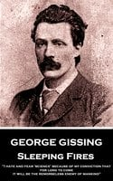 Sleeping Fires - George Gissing
