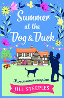 Summer at the Dog & Duck - Jill Steeples