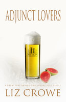 Adjunct Lovers - Liz Crowe