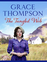 The Tangled Web - Grace Thompson