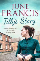 Tilly's Story - June Francis