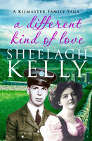 A Different Kind of Love - Sheelagh Kelly