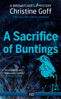 A Sacrifice of Buntings - Christine Goff