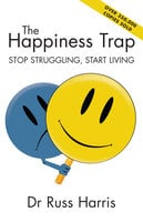 The Happiness Trap - Russ Harris