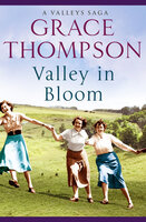 Valley in Bloom - Grace Thompson