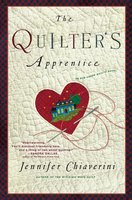 The Quilter's Apprentice - Jennifer Chiaverini