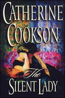 The Silent Lady - Catherine Cookson