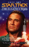 Star Trek: The Eugenics Wars: The Rise and Fall of Khan Noonien Singh - Greg Cox