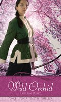 "Wild Orchid: A Retelling of ""The Ballad of Mulan"" - Cameron Dokey"