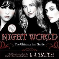 Night World: The Ultimate Fan Guide - L.J. Smith,Annette Pollert