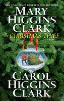 The Christmas Thief - Mary Higgins Clark,Carol Higgins Clark