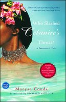 Who Slashed Celanire's Throat?: A Fantastical Tale - Maryse Conde