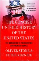 The Concise Untold History of the United States - Oliver Stone,Peter Kuznick