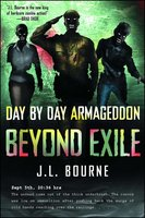 Beyond Exile: Day by Day Armageddon - J.L. Bourne