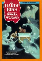 Ghost Stories - Franklin W. Dixon