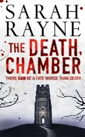 The Death Chamber - Sarah Rayne