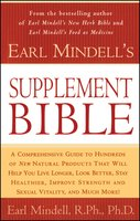 Earl Mindell's Supplement Bible - Earl Mindell,Carol Colman