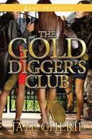 The Golddigger's Club - Jaye Cherie