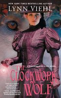 The Clockwork Wolf - Lynn Viehl