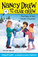 Case of the Sneaky Snowman - Carolyn Keene