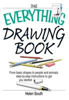 The Everything Drawing Book - Helen South