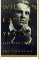 Selected Poems And Four Plays - William Butler Yeats
