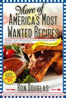 More of America's Most Wanted Recipes - Ron Douglas