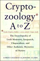 Cryptozoology A To Z - Loren Coleman,Jerome Clark