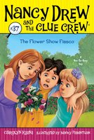 The Flower Show Fiasco - Carolyn Keene