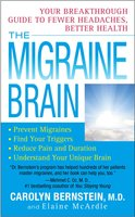 The Migraine Brain - Carolyn Bernstein,Elaine McArdle