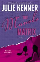 The Manolo Matrix - Julie Kenner