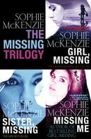 The Missing Trilogy - Sophie McKenzie
