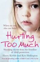 Hurting Too Much - Harry Keeble,Kris Hollington