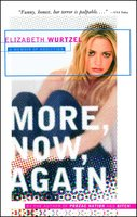 More, Now, Again: A Memoir of Addiction - Elizabeth Wurtzel