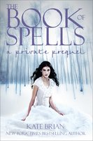 The Book of Spells: A Private Prequel - Kate Brian