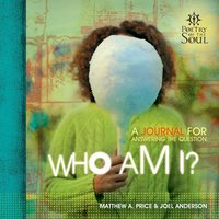 Who Am I? - Matthew A. Price,Joel Anderson