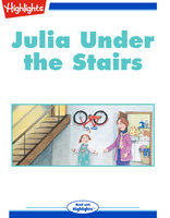 Julia Under the Stairs - Verna Safran