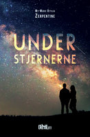 Under stjernerne - My-Marie Ottilia Zerpentine