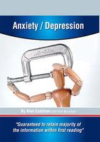 Anxiety and Depression - Allan Eastman