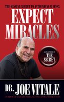 Expect Miracles Second Edition - Joe Vitale