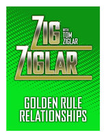 Golden Rule Relationships - Zig Ziglar,Tom Ziglar