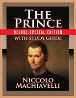 The Prince with Study Guide: Deluxe Special Edition - Niccolò Machiavelli,Therese Puskar