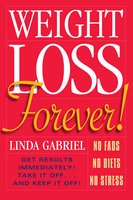 Weight Loss Forever - Linda Gabriel