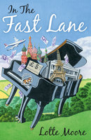 In The Fast Lane - Lotte Moore