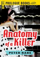 Anatomy of a Killer - Peter Rabe
