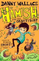 Hamish and the GravityBurp - Danny Wallace