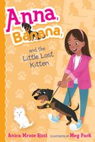 Anna, Banana, and the Little Lost Kitten - Anica Mrose Rissi
