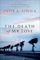 The Death Of Mr Love - Indra Sinha