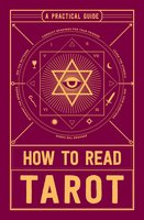 How to Read Tarot: A Practical Guide - Adams Media