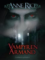 Vampyren Armand - Anne Rice